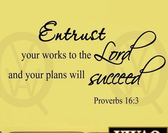 Entrust Your Works to the Lord and Your Plans Will Succeed Bible Wall Decal Proverbs 16:3 VWAQ
