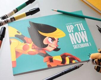 Sketchbook 1 / UP 'TIL NOW