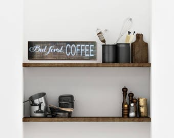 But First Coffee, But First Coffee Sign, Farmhouse Kitchen, But First Coffee Wood Sign, Kitchen Sign, Rustic Home Decor, Coffee Bar Sign
