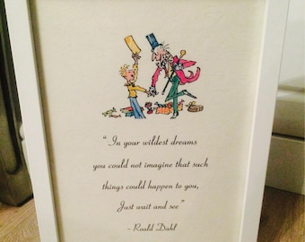 Charlie & The Chocolate Factory Willy Wonka Roald Dahl Vintage Style A4 Quote Print Art Unframed Ideal Gift Nursery Birthday Christening