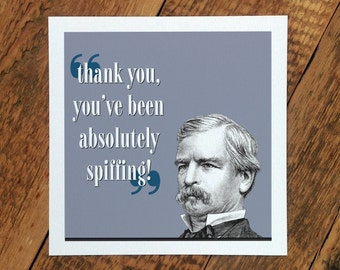 Thank You Card; 'You've Been Absolutely Spiffing!'; Many Thanks; Thanks Card; GC220