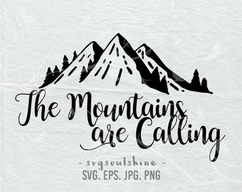 The Mountain Are Calling SVG File Silhouette Cut File Cricut Clipart Print Design Template Vinyl  wall decor, sticker SVG EPS