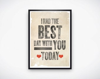 11x17 I Had The Best Day With You Instant Download Print, 11x17 print