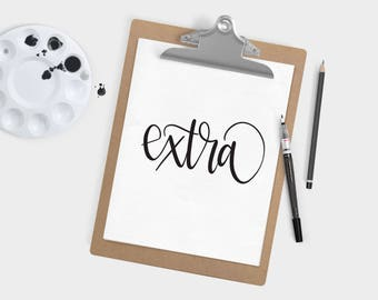 Hand Lettered Word of the Year - Extra - INSTANT DOWNLOAD