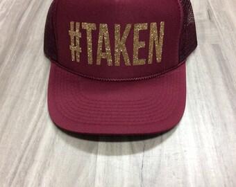 Taken #Taken Trucker Hat Bride Hat Bridal Gift Wedding Gift Women's Trucker Hat Bachelorette Party Wedding Married Hat