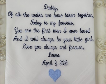 Embroidered-Daddy, Of All The Walks We Have Taken Together, Today Is My Favorite-Wedding Handkerchief-Father Of the Bride Gift Hankie-Hanky