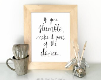 Dance Quote, Dance Print, Motivational Quote, Girls Room Decor, Girls Room Wall Art, Hand Lettered, Instant Download