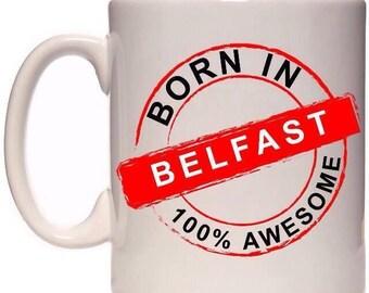Born in Belfast mug