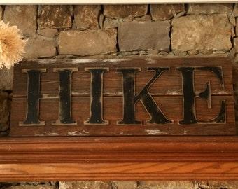 Rustic HIKE Sign on Reclaimed Barn Wood