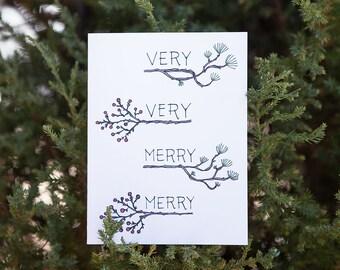 Very Merry Christmas Card | Happy Holidays, Season's Greetings, Winter Wonderland, Pine Trees, Pine Needles, Holly Berries, Winter Branches