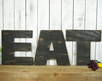 Eat Wall Decor Large Eat Sign Restaurant Decor Eat Wood Sign Eat Letters Rustic Eat Kitchen Sign Dining Room Wall Art Farmhouse Decor