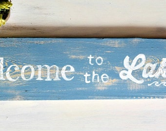 Rustic Welcome to the Lake Arrow Sign