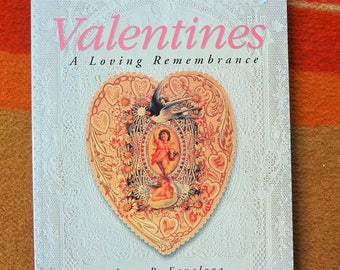 VALENTINES A Loving Remembrance by Jean P. Favalora 1995 Lark Books