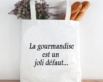 Bag with bread, natural cotton Tote bag: greed is a nice defect...