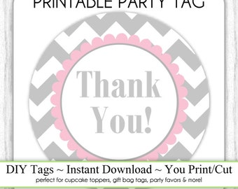 Instant Download - Gray Chevron, Pink Chevron Thank You Printable Party Tag, Cupcake Topper, DIY, You Print, You Cut