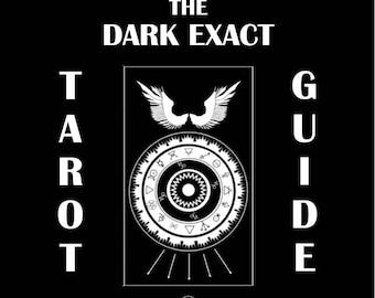 The Dark Exact Tarot Guide