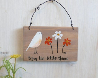 Enjoy the little things, Acrylic Painting, Wooden Hanging