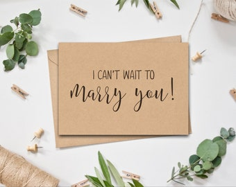 Wedding Card - I can't wait to marry you!