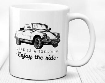 Life is a Journey - Enjoy the Ride mug, ceramic present coffee mug, 11,  fl oz Auto birthday gift tea mug