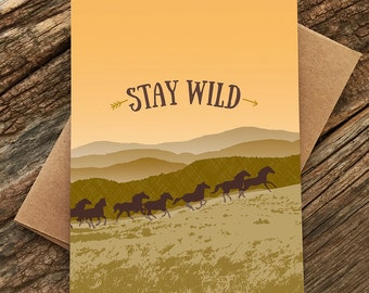 stay wild card / wild and free / horses