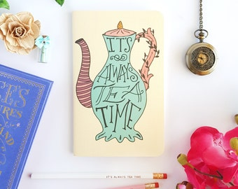 It's Always Tea Time Journal —Alice in Wonderland Journal Notebook—80 pages