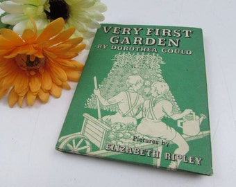 1943 VERY FIRST GARDEN by Dorothea Gould