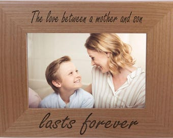 The Love Between A Mother And Son Lasts Forever - 4x6 Inch Wood Picture Frame - Great Gift for Mothers's Day, Birthday or Christmas Gift