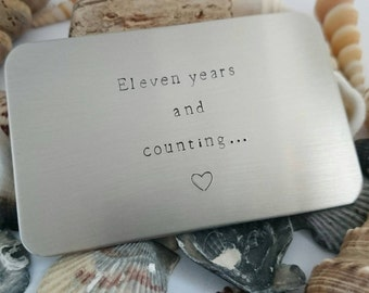 Stainless Steel Wallet Insert - Eleven years and counting - 11th Wedding Anniversary - Wallet card - Made of Steel - Personalised Valentines