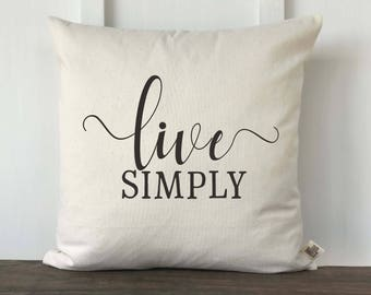 Live Simply Farmhouse Pillow Cover, Pillow Cover, Housewarming Gift, Wedding gift, Decorative Couch Pillow, Anniversary, Bedroom Pillow
