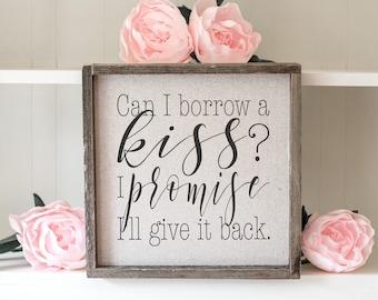Borrow A Kiss // 13x13 Handmade Sign
