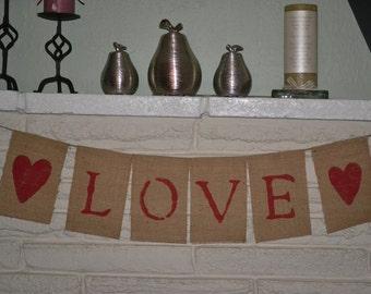 READY TO SHIP- Love  Burlap Banner