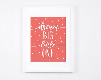 Nursery Prints Instant Download, Coral Nursery Art, Modern Nursery Decor, Dream Big Little One, Stars, Calligraphy Art, Coral Pink Decor