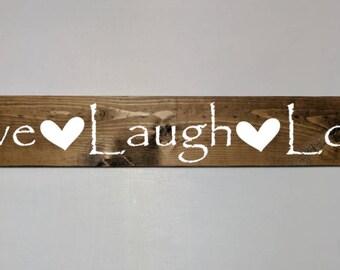 Live Laugh Love, Custom sign, custom wood sign, custom wooden sign, custom painted sign, wood sign, wooden sign, wood plaque, custom gift