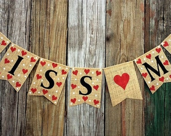 KISS ME Burlap Banner Bunting - Valentines Day Decoration Photo Prop, Hearts, Rustic, Country