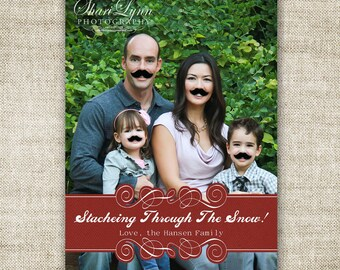 """Mustache Christmas Cards """"STACHE-ing through the snow"""" Family Picture Customizable Printable Digital HOLIDAY Greeting - 85340140"""
