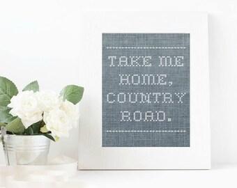 Country Road Take Me Home Cross Stitch Farmhouse Printable