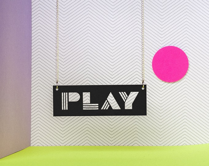 PLAY typographic laser cut black acrylic statement necklace - Typographic jewellery