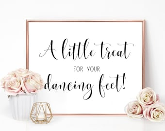 A Little Treat for your Dancing Feet-Wedding Signs-Dancing Feet Sign-Dancing Sign