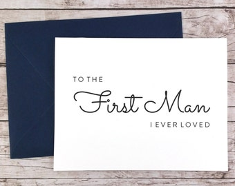 To the First Man I Ever Loved Card, Dad Card, Wedding Card, Father of the Bride, Father of the Bride Gift  - (FPS0016)
