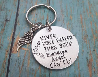 Guardian Angel Keychain - Never Drive Faster than your Guardian Angel Can Fly - New Driver - Sweet Sixteen - First Car- Stay Safe - Angel