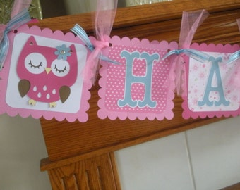 Owl Banner, Owl Happy Birthday Banner, 1st Birthday Banner, Pinks and blue owl Birthday banner, Matching Tissue Pom Poms are Available