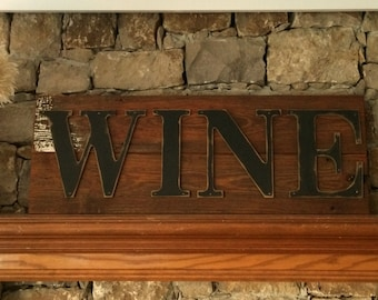 Rustic WINE Sign on Reclaimed Barn Wood