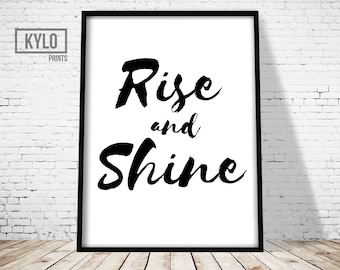 Rise and Shine Print, Good Morning Print, Home Print, Typography Art, Quote Print, Wall Art, Home Decor, Home Printables, Typography Print