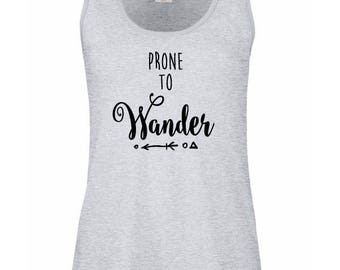 Ladies Vest Top Tank T-Shirt Slogan Prone to Wander Womens Fitness Gym Workout Boho Bohemian Rock Chic Rocker Yoga
