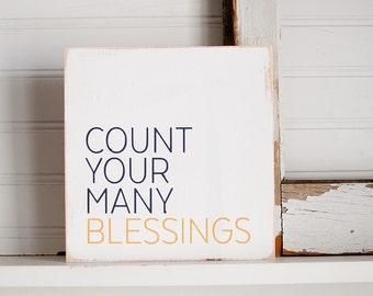 Count your many blessings wooden sign / clean modern count your blessings sign / blessings wooden sign art