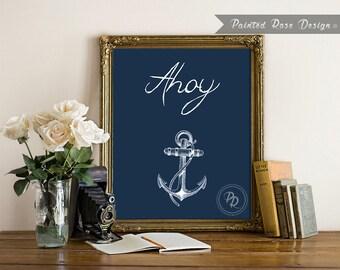 Art Print - Ahoy Nautical Anchor Digital Printable Home Décor Wall Frame Art Gift 8 x 10