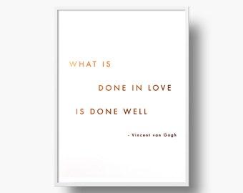 Copper Foil Vincent Van Gogh Quote Art Print - Artist, Painter, Birthday, Anniversary, Wedding, Engagement Gift
