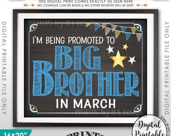 Baby #2 Pregnancy Announcement, Baby Number 2,  Promoted to Big Brother in MARCH Dated Chalkboard Style PRINTABLE Pregnancy Reveal Sign <ID>