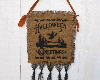 Primitive Halloween Stenciled Burlap Hanging - Halloween Greetings -  Ready to Ship