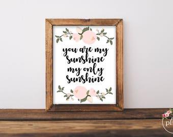 Little Girl Printable, Nursery Girl Print, You are my Sunshine Printable- Instant Download